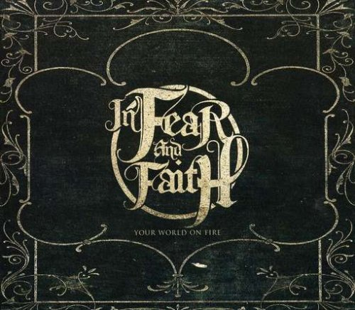File:AlbumArt-In Fear and Faith-Your World On Fire (2009).jpg
