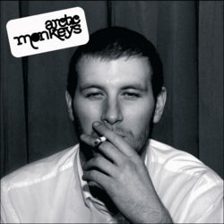 AlbumArt-Arctic Monkeys-Whatever People Say I Am, That's What I'm Not.jpg