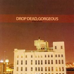AlbumArt-Drop Dead, Gorgeous-Be Mine, Valentine (2006).jpg