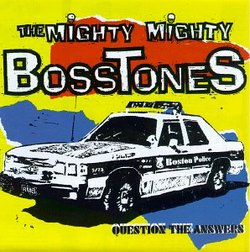 AlbumArt-The Mighty Mighty Bosstones-Question The Answers (1994).jpg